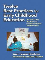 Twelve Best Practices for Early Childhood Education PDF