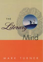 The Literary Mind: The Origins of Thought and Language