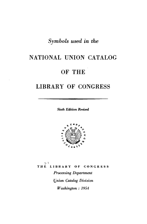 Symbols Used in the National Union Catalog of the Library of Congress PDF