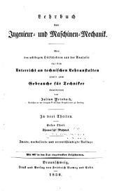 Lehrbuch der ingenieur- und maschinen-mechanik ...: th. Theoretische mechanik. 3., verb. und vervollständigte aufl. 1855
