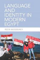 Language and Identity in Modern Egypt PDF