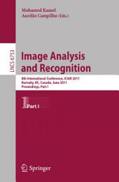 Image Analysis and Recognition: 8th International Conference, ICIAR 2011, Burnaby, BC, Canada, June 22-24, 2011. Proceedings, Part 1