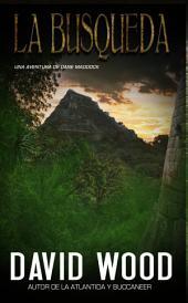 La Búsqueda - Una Aventura De Dane Maddock