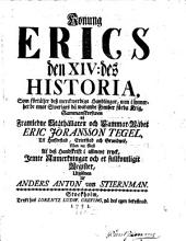 Konung Erics XIV historia
