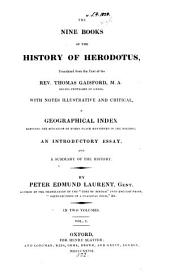 The nine books of the History of Herodotus, tr. from the text of T. Gaisford, with notes and a summary by P.E. Laurent