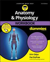 Anatomy   Physiology Workbook For Dummies with Online Practice PDF