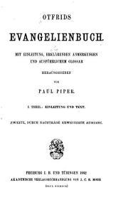 Otfrids Evangelienbuch: Th. Einleitung und Text