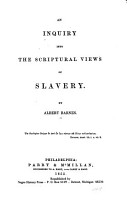 An Inquiry Into the Scriptural Views of Slavery PDF