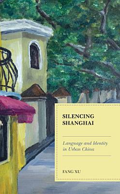 Silencing Shanghai PDF