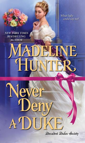 Download Never Deny a Duke Book