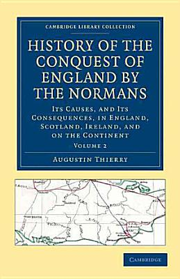 History of the Conquest of England by the Normans PDF