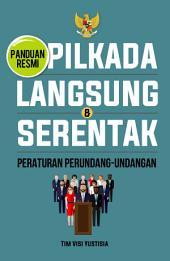 Pilkada Langsung & Serentak: Peraturan Perundang-undangan