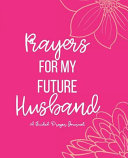 Prayers for My Future Husband Book