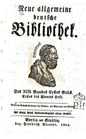 Neue allgemeine deutsche Bibliothek: Band 92