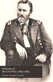Outcome of the Civil War: 1863-1865