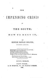 The Impending Crisis of the South: How to Meet it