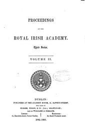 Proceedings of the Royal Irish Academy: Volume 2; Volume 18
