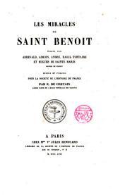 Les miracles de Saint Benoît écrits par Adreval,Aimoin,André,Raoul Tortaire et Hugues de Sainte Marie...