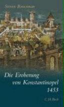 Die Eroberung von Konstantinopel 1453