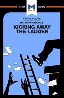 Kicking Away the Ladder