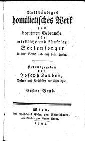Vollständiges homiletisches Werk: Band 1