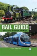Abc Rail Guide 2019: Light Rail & Heritage Railway