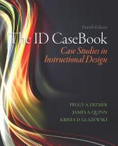 The ID CaseBook: Case Studies in Instructional Design, Edition 4