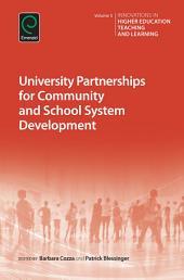 University Partnerships for Community and School System Development