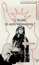 L'Islam, un autre nationalisme ?