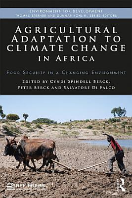 Agricultural Adaptation to Climate Change in Africa