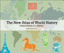 The New Atlas of World History Book