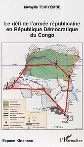 Le défi de l'armée républicaine en République Démocratique du Congo