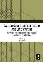 Career Construction Theory and Life Writing