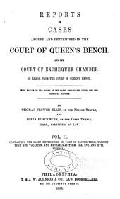 Reports of Cases Argued and Determined in the Court of Queen's Bench: And the Court of Exchequer Chamber, on Error from the Queen's Bench, Volume 2