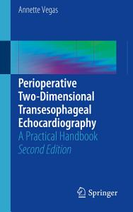 Perioperative Two Dimensional Transesophageal Echocardiography