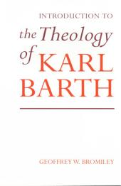 Introduction to the Theology of Karl Barth
