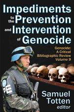 Impediments to the Prevention and Intervention of Genocide