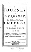 A journey to Mequinez  the resindence of the present emperor of Fez and Morocco PDF