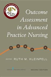 Outcome Assessment in Advanced Practice Nursing, Second Edition: Edition 2