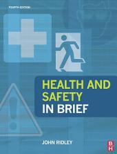 Health and Safety in Brief: Edition 4