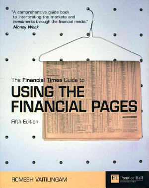 The Financial Times Guide to Using the Financial Pages
