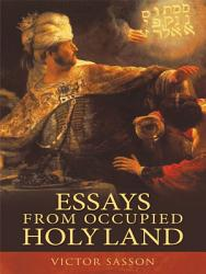 Essays from Occupied Holy Land PDF