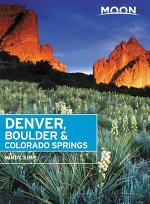 Moon Denver, Boulder & Colorado Springs