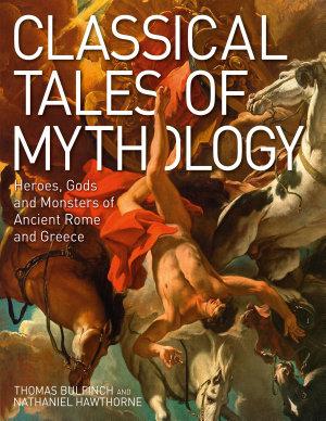 Classical Tales of Mythology