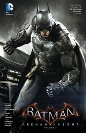 Batman: Arkham Knight Vol. 2: Volume 2, Issues 7-12