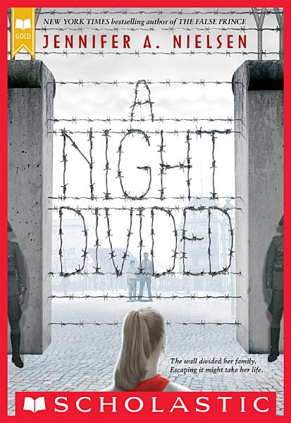 Download A Night Divided  Scholastic Gold  Book