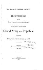 Abstract of General Orders and Proceedings of the Annual Encampment: Volume 22