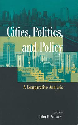 Cities  Politics  and Policy