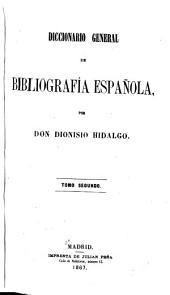 Diccionario general de bibliografía española: Compendio-El sistema. 1867