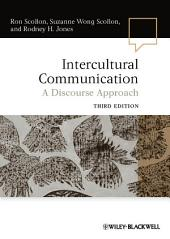Intercultural Communication: A Discourse Approach, Edition 3